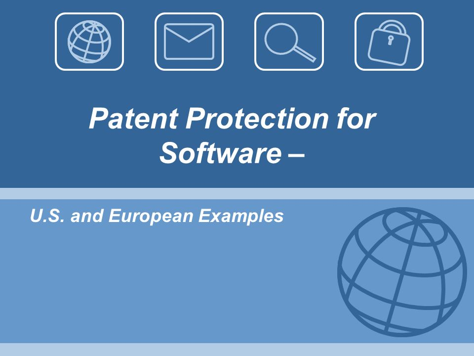 Patent Protection for Software – U.S. and European Examples