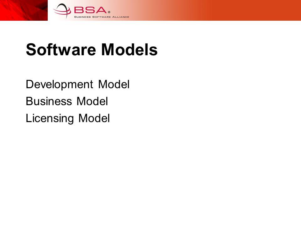 Software Models Development Model Business Model Licensing Model