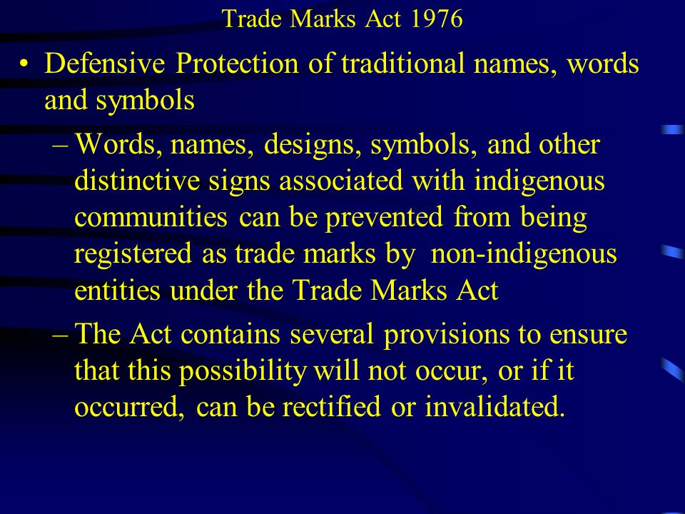 Trade Marks Act 1976 Registered Trade Marks: Prohibited Marks Under the Trade Marks Act 1976, a mark will be prohibited from registration for, among others, the following reasons: If the use of the mark is likely to deceive or cause confusion If it comprises any scandalous or offensive matter (offends religious sensibilities, sacred etc) If it would be contrary to law : See Karo Step Trade Mark [1977] RPC 255 – infringement of copyright belonging to another person