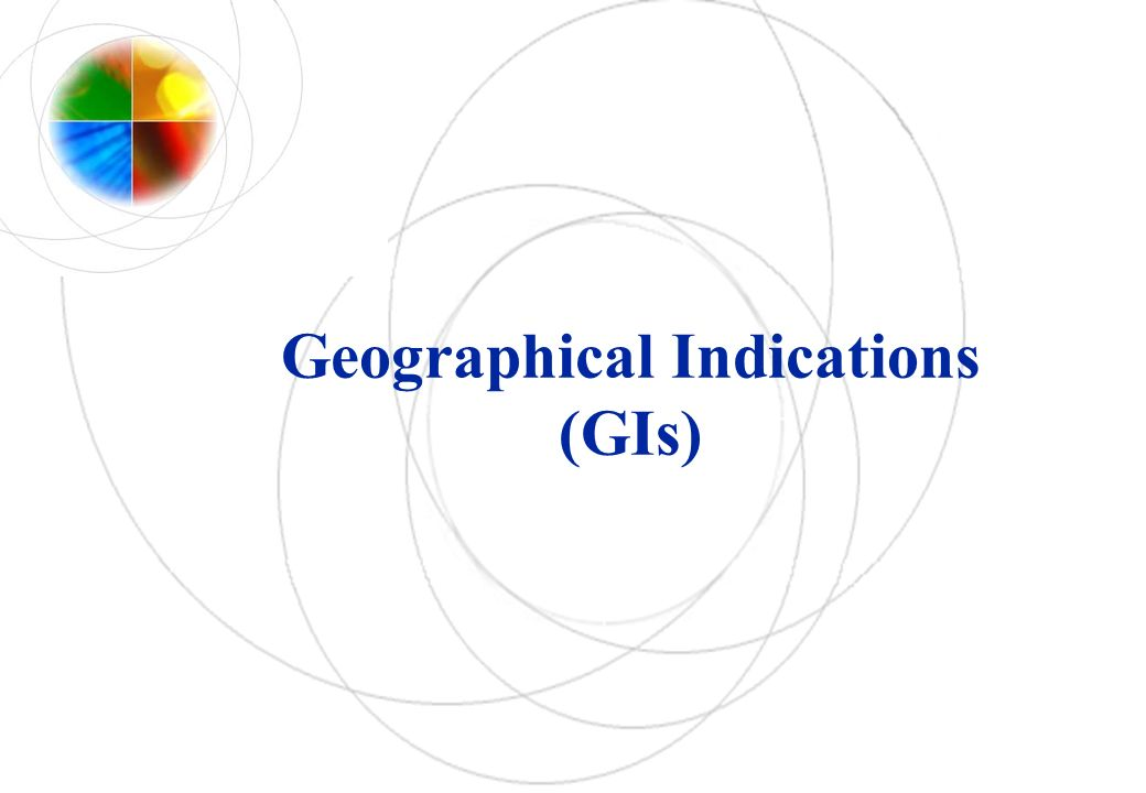 Geographical Indications (GIs)