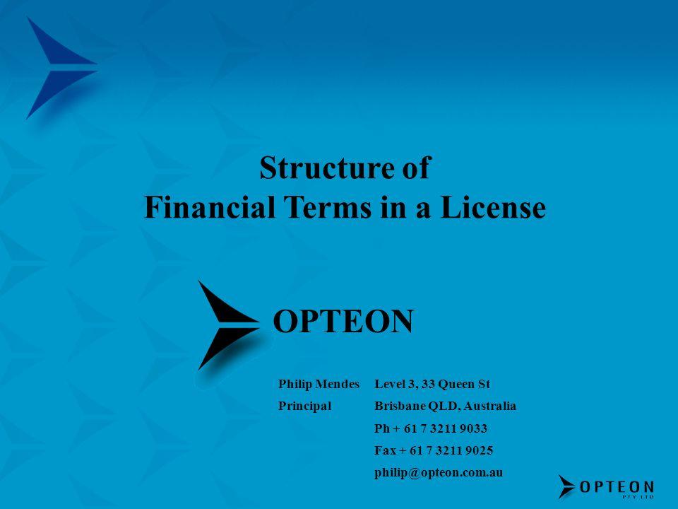 OPTEON Philip Mendes Principal Level 3, 33 Queen St Brisbane QLD, Australia Ph + 61 7 3211 9033 Fax + 61 7 3211 9025 philip@opteon.com.au Structure of