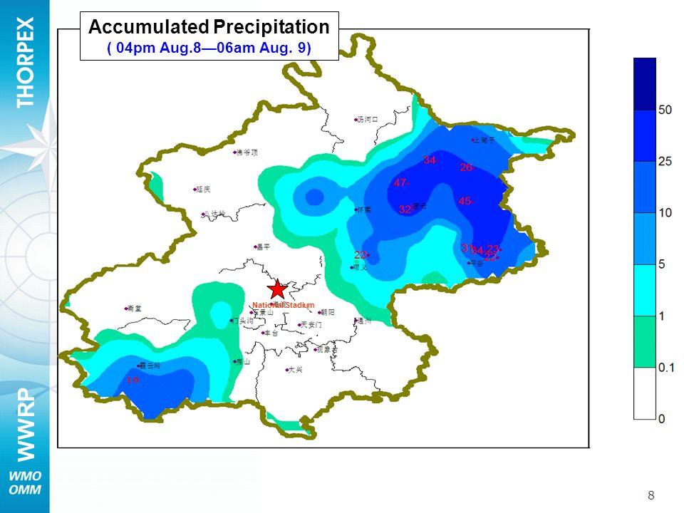 WWRP 8 Accumulated Precipitation ( 04pm Aug.806am Aug. 9) National Stadium