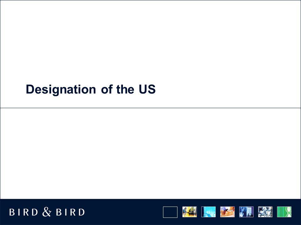 Designation of the US