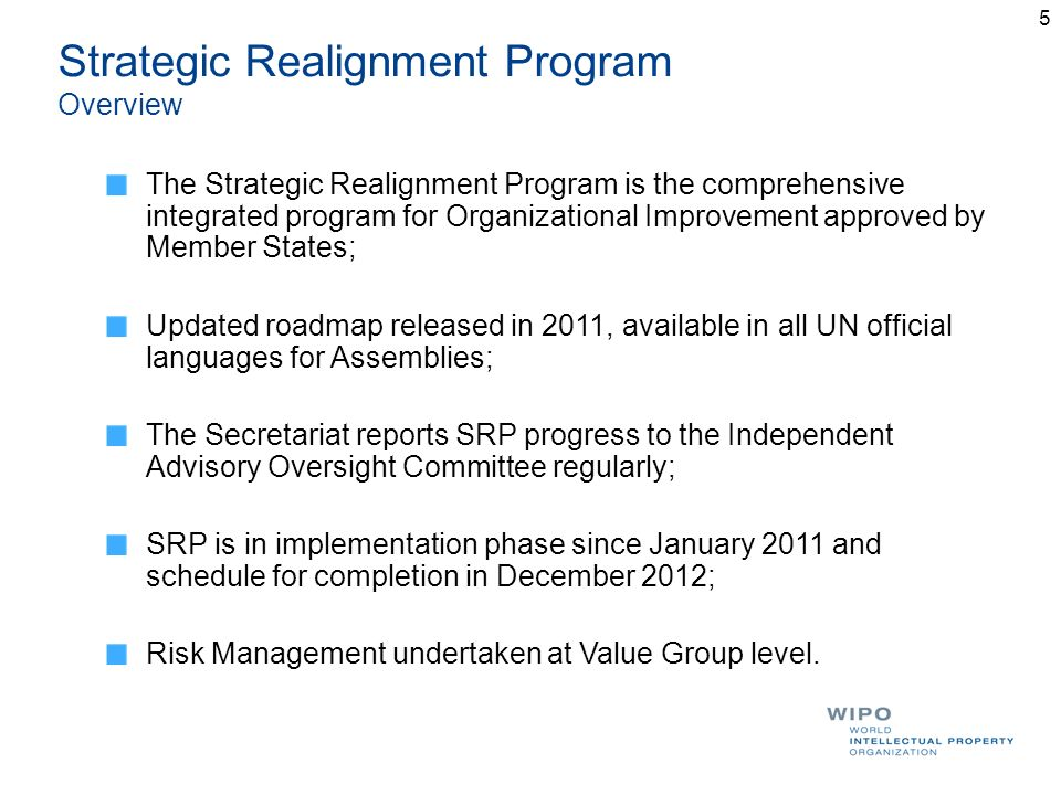 5 Strategic Realignment Program Overview The Strategic Realignment Program is the comprehensive integrated program for Organizational Improvement appr