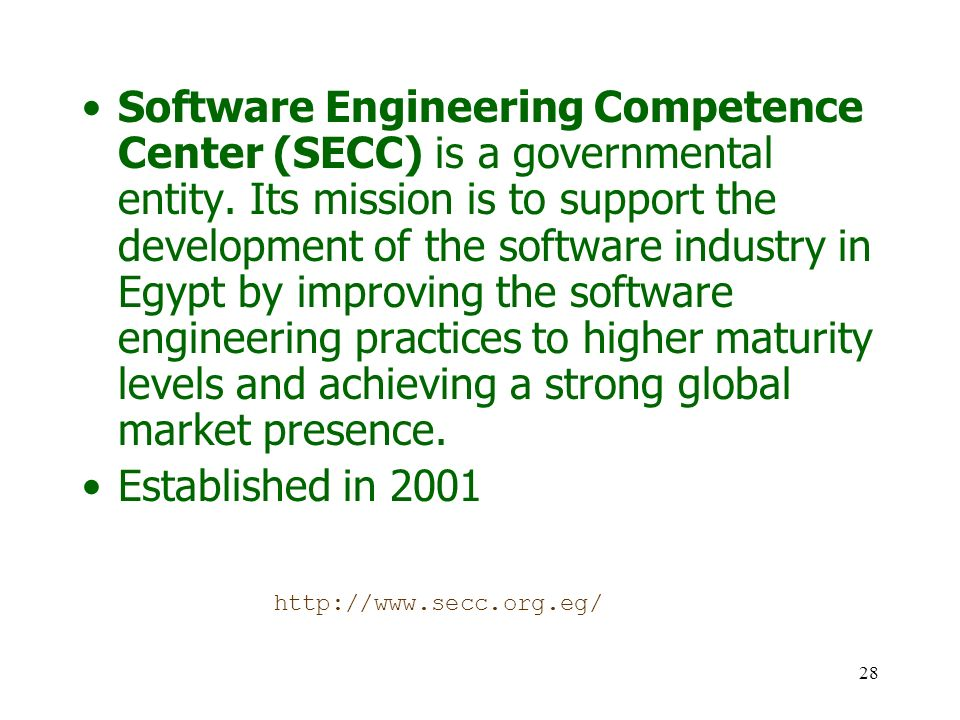28 Software Engineering Competence Center (SECC) is a governmental entity.