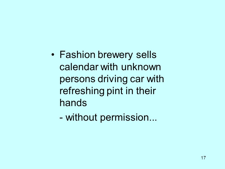 17 Fashion brewery sells calendar with unknown persons driving car with refreshing pint in their hands - without permission...