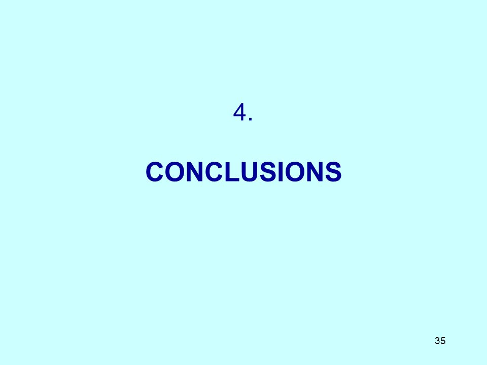 35 4. CONCLUSIONS