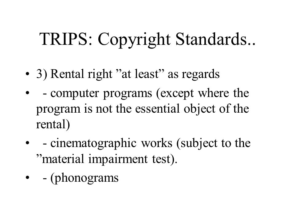 TRIPS: Copyright Standards..