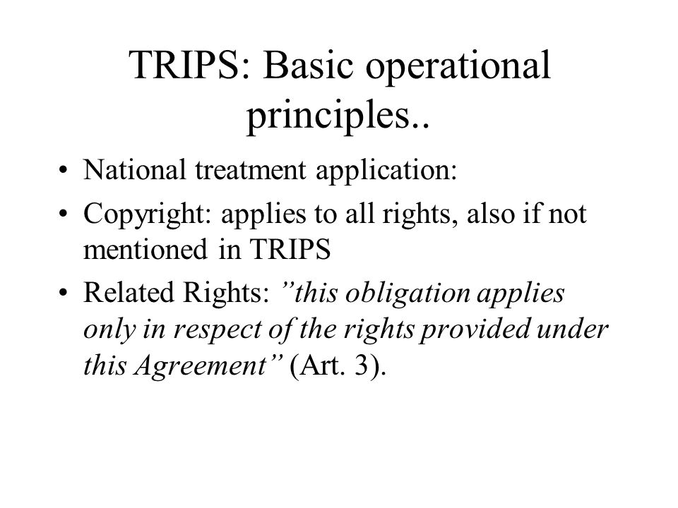 TRIPS: Basic operational principles..