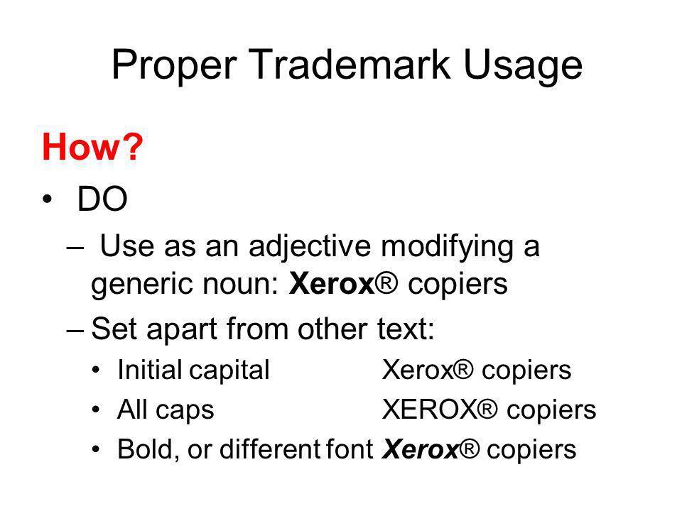 Proper Trademark Usage How.
