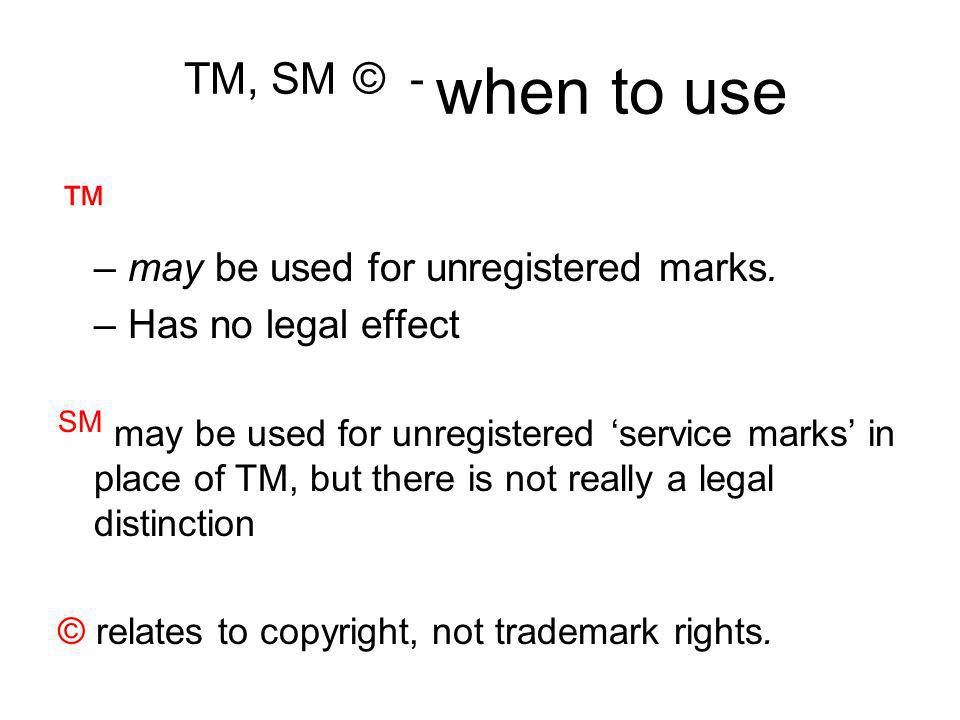 Loss of Rights Genericide Abandonment –Usually 3-5 years of non-use may be grounds for cancellation; 3 years in Malaysia –Discontinue use with no intention to resume use Naked licensing – authorized use by a licensee does not go to benefit of trademark owner if not controlled and monitored – can lead to abandonment