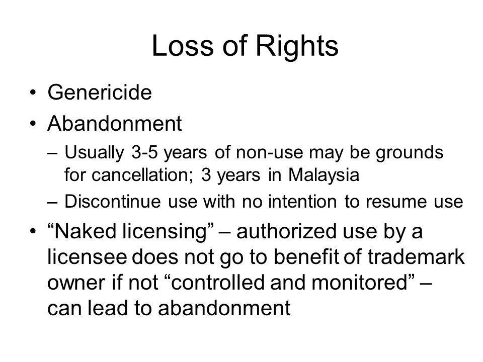 A few more important points TM is a territorial right TM must be registered (protection through use weak and only in some countries, including Malaysia); renewal of registration It is the responsibility of the TM owner to identify TM infringement and take action against infringers
