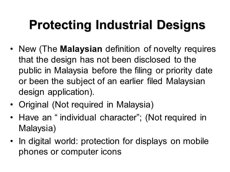 Protecting Industrial Designs In Malaysia, the definition of a protectible design refers to features of shape, configuration, pattern, or ornament applied to an article by an industrial process or means, being features which in the finished article appeal to and are judged by the eye, but does not include: (a) a method or principle of construction; or (b) features of shape or configuration of an article which: (i) are dictated solely by the function which the article has to perform; or (ii) are dependent on the appearance of another article of which the article is intended by the author of the design to form an integral part.