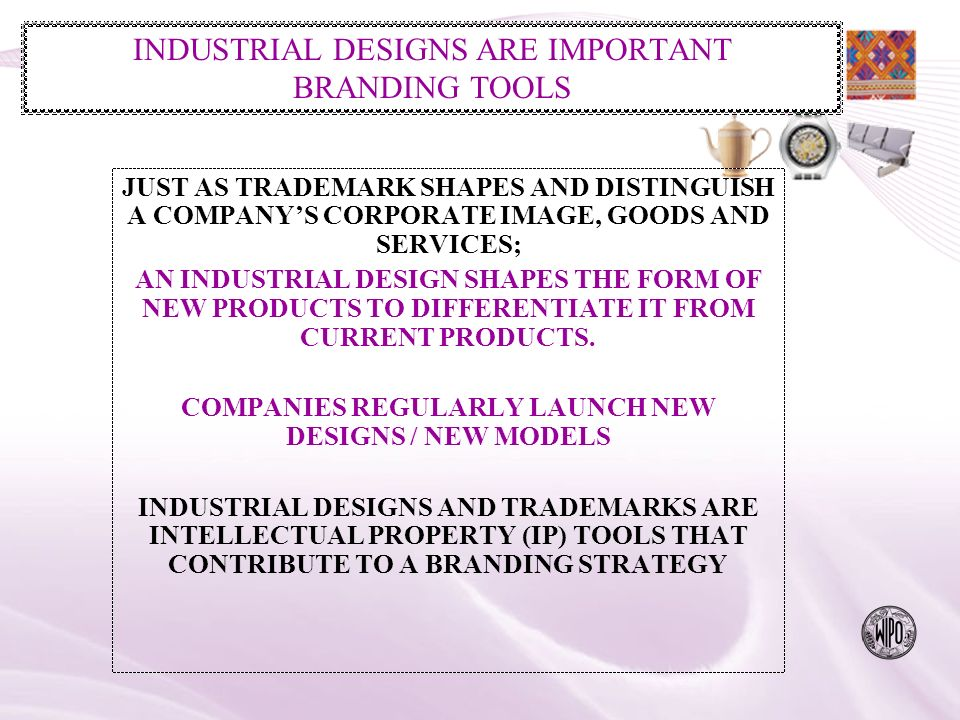 Practical Aspects Protecting Industrial Designs Protecting Designs Abroad Enforcing Industrial Designs Other Legal Instruments for protecting Protecting designers rights