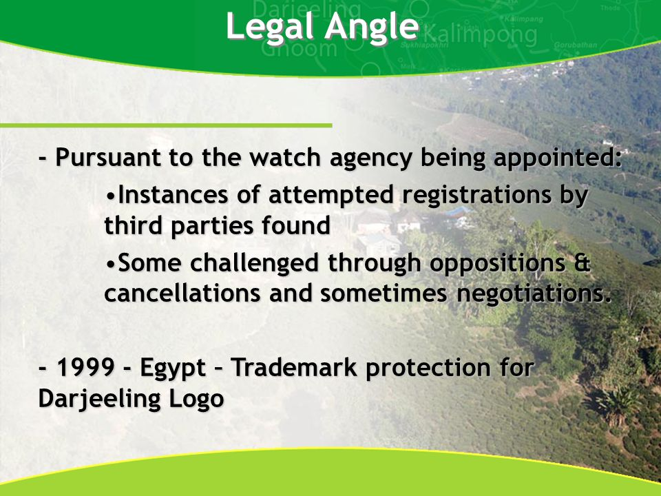 Legal Angle - Pursuant to the watch agency being appointed: Instances of attempted registrations by third parties foundInstances of attempted registrations by third parties found Some challenged through oppositions & cancellations and sometimes negotiations.Some challenged through oppositions & cancellations and sometimes negotiations.