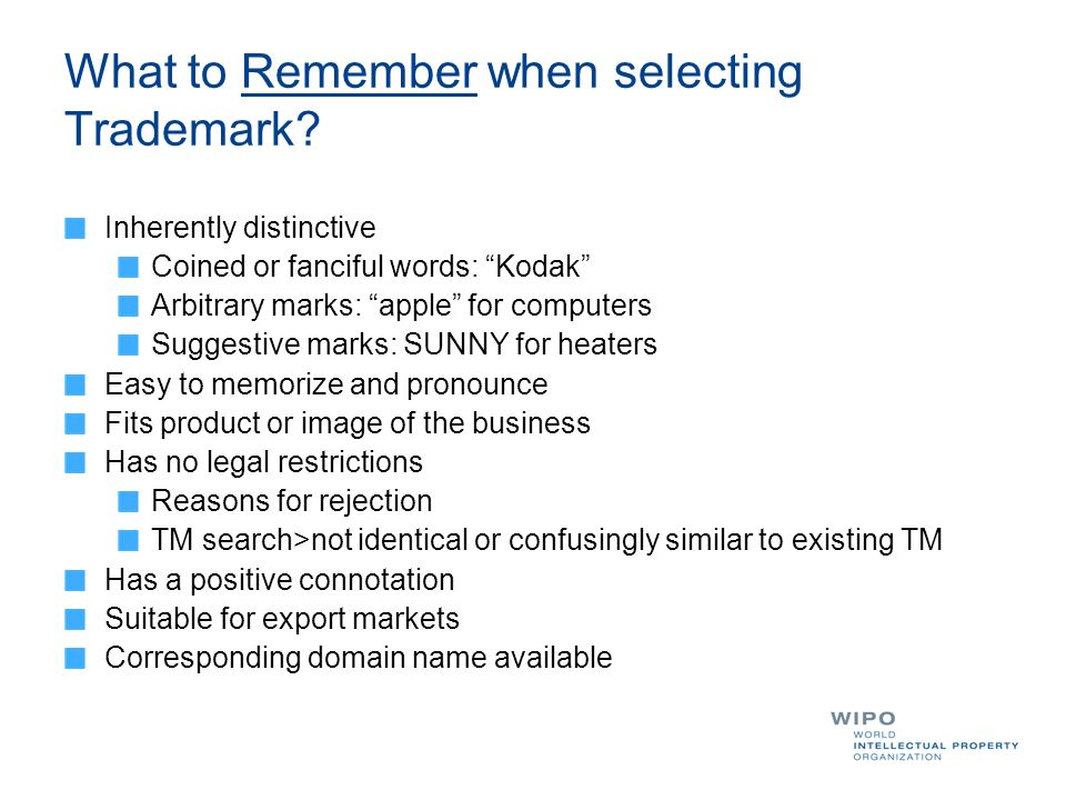 What to Remember when selecting Trademark.
