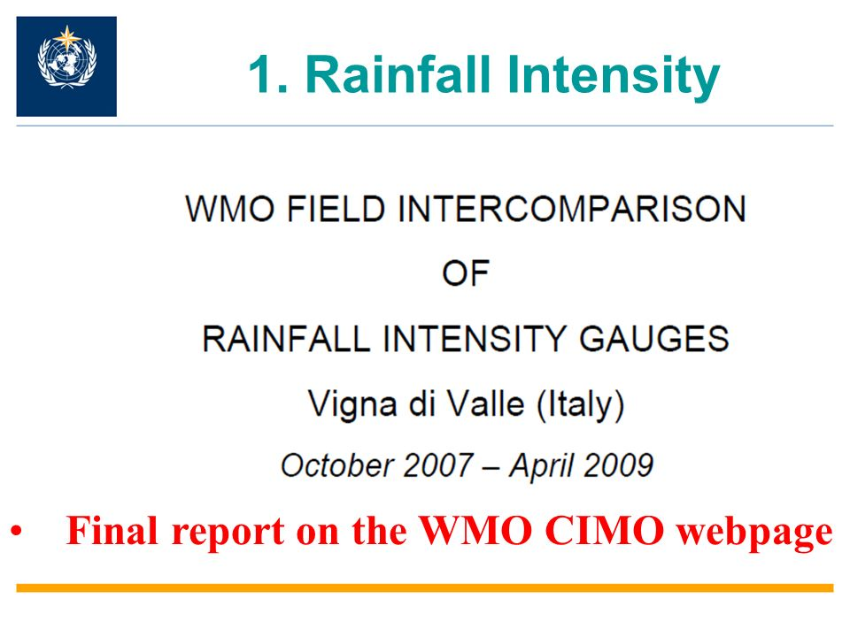 1. Rainfall Intensity Final report on the WMO CIMO webpage