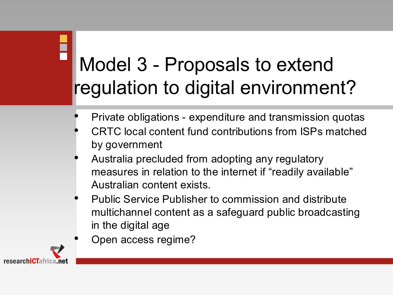 Model 3 - Proposals to extend regulation to digital environment.