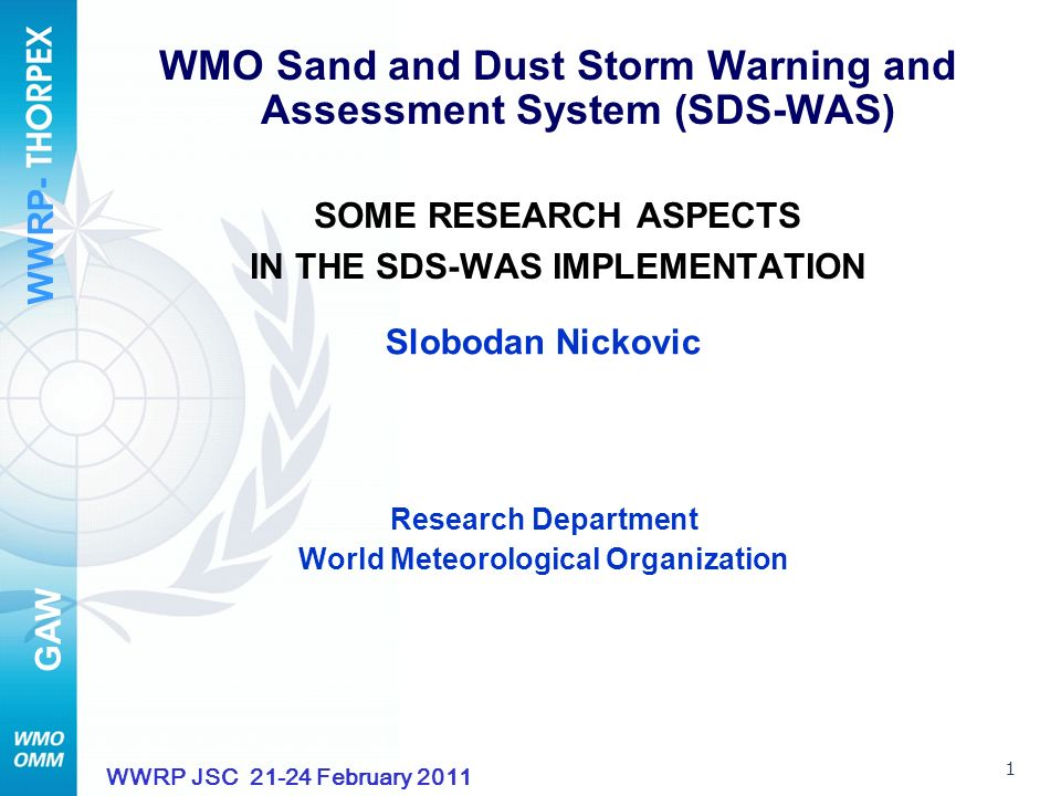 WWRP- GAW 2 WWRP JSC 21-24 February 2011 Dust Plumes off Libya and Egypt February 18, 2011