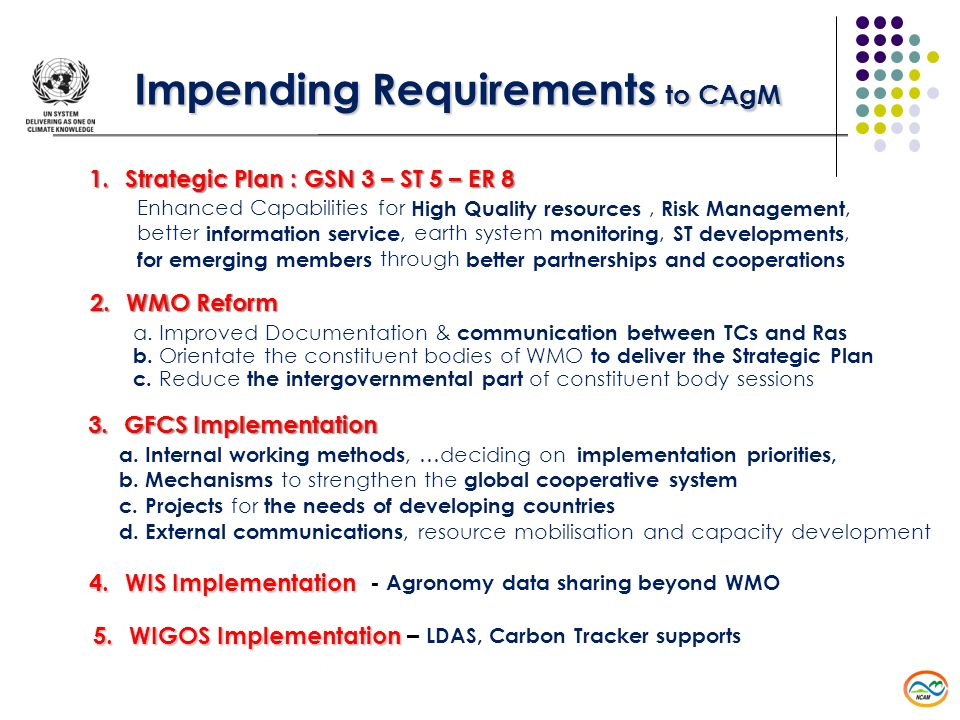 1.Strategic Plan : GSN 3 – ST 5 – ER 8 Enhanced Capabilities for High Quality resources, Risk Management, better information service, earth system mon