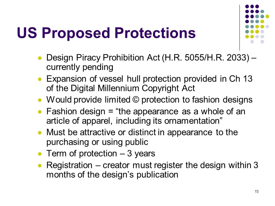 15 US Proposed Protections Design Piracy Prohibition Act (H.R.