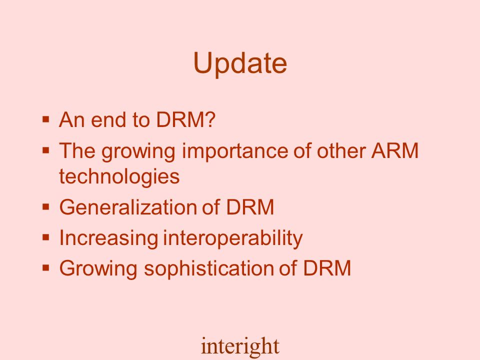 interight Update An end to DRM.