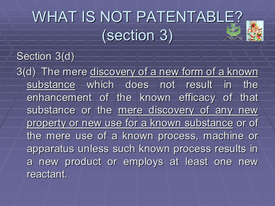 WHAT IS NOT PATENTABLE.