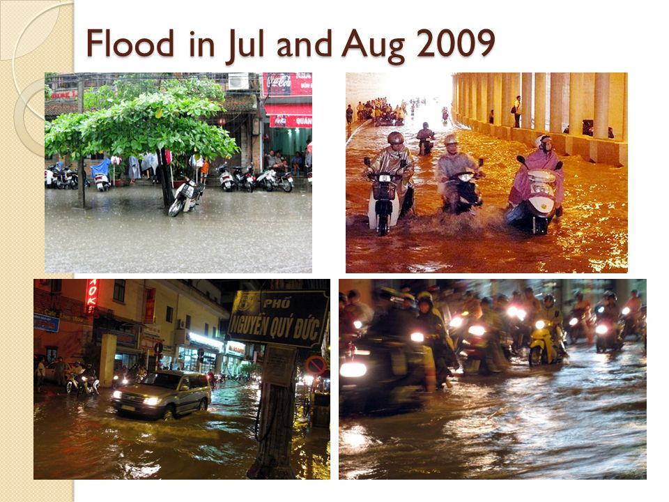 Flood in Jul and Aug 2009