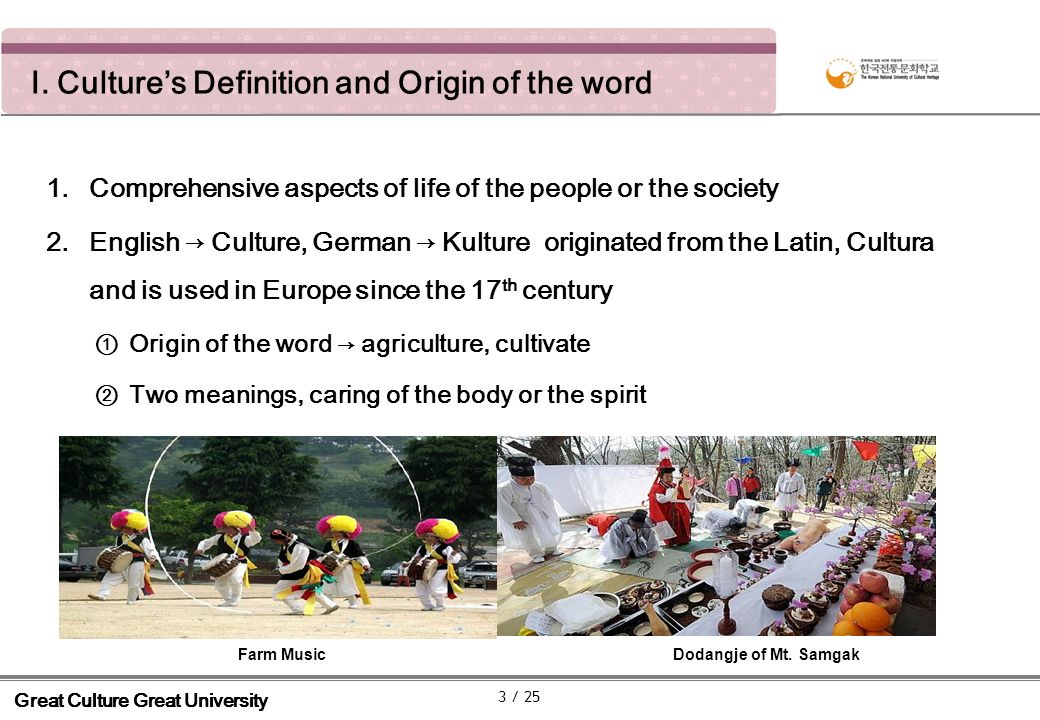 I.Cultures Definition and Origin of the word