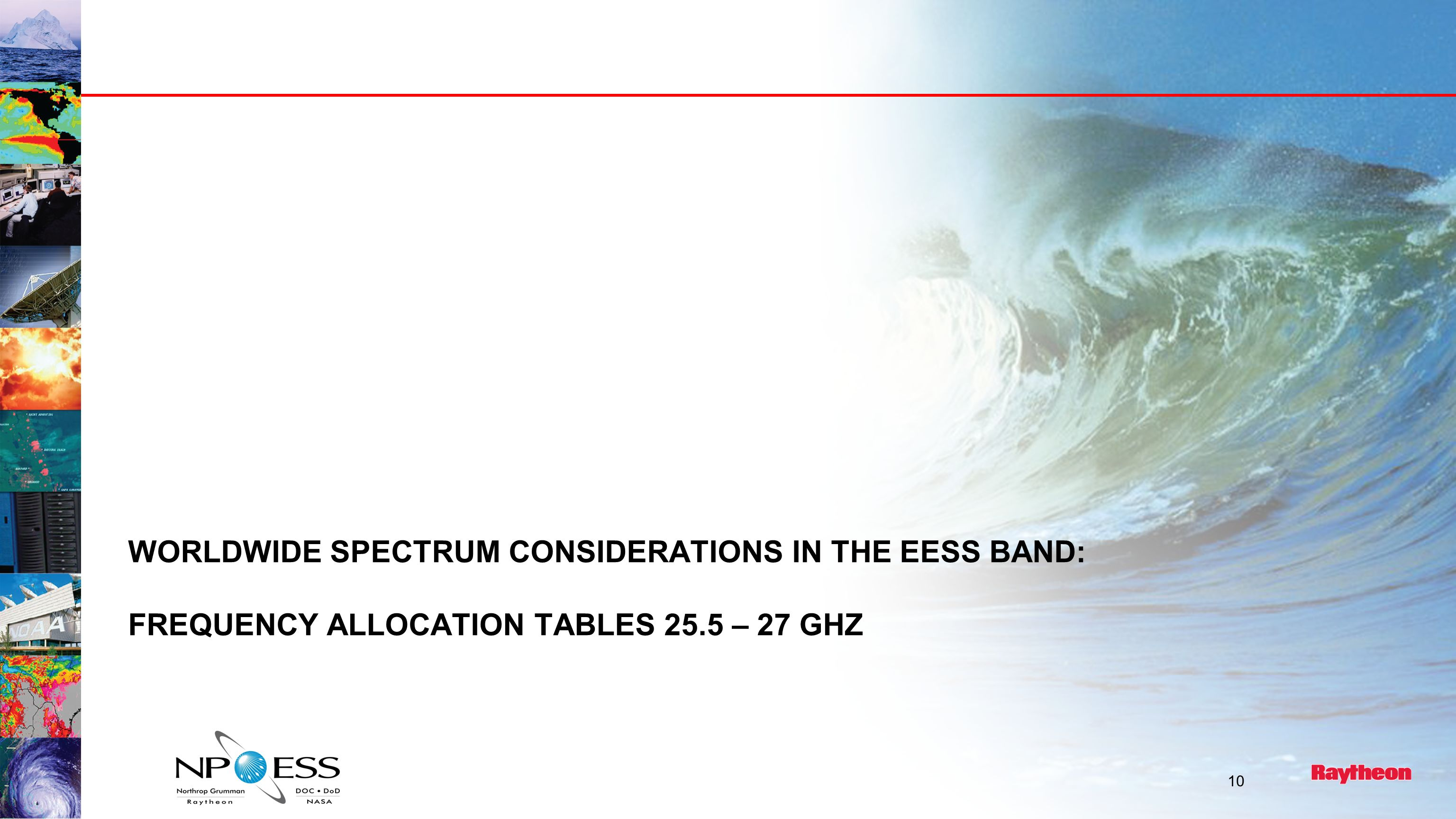 WORLDWIDE SPECTRUM CONSIDERATIONS IN THE EESS BAND: FREQUENCY ALLOCATION TABLES 25.5 – 27 GHZ 10