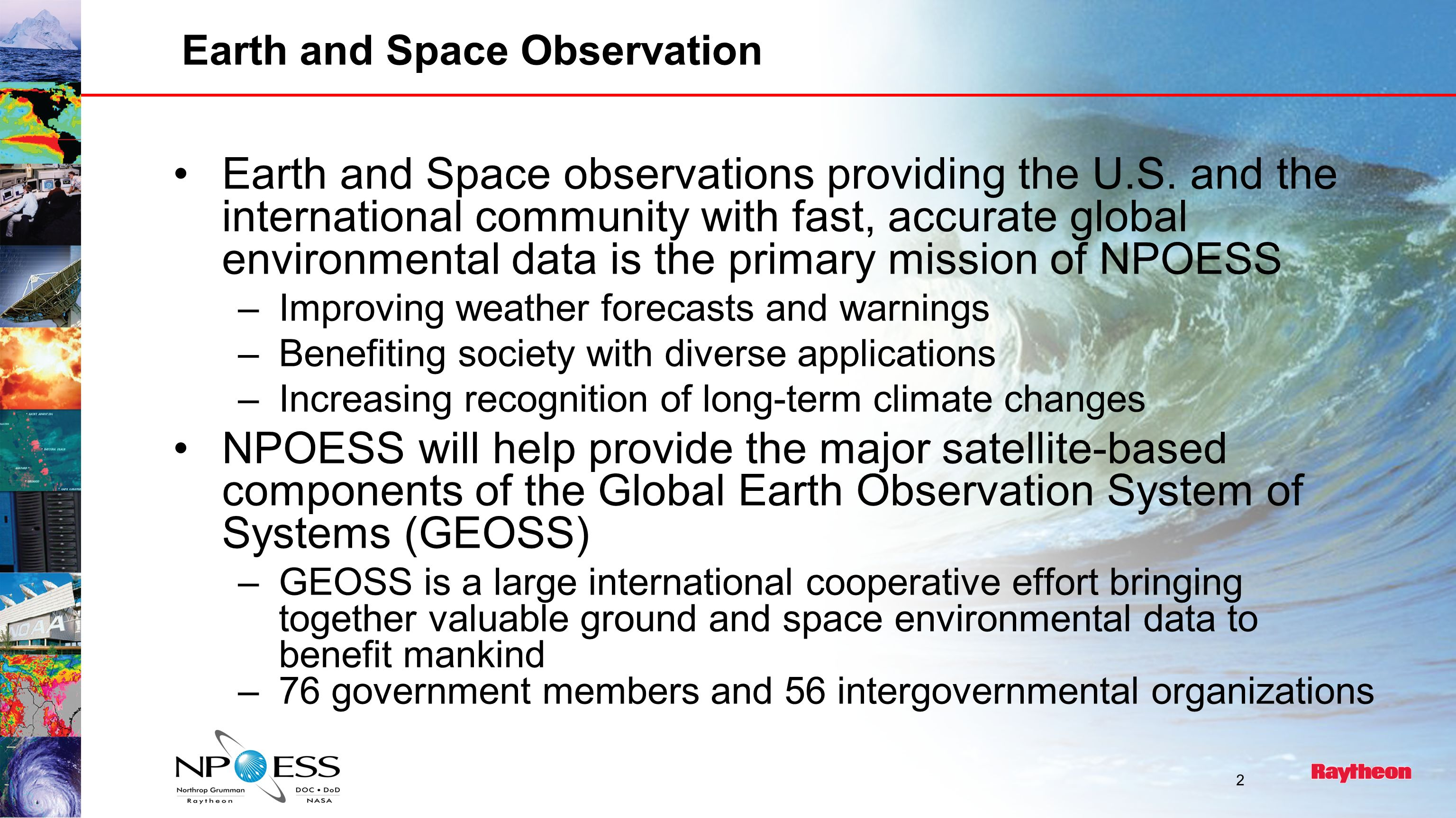 2 Earth and Space Observation Earth and Space observations providing the U.S.