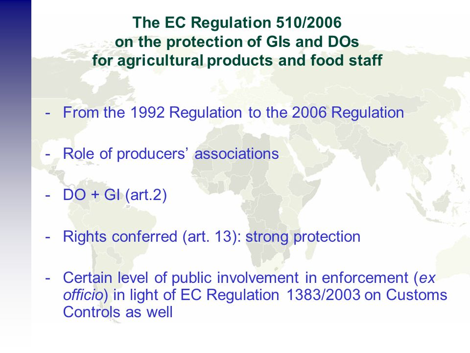 The EC Regulation 510/2006 on the protection of GIs and DOs for agricultural products and food staff -From the 1992 Regulation to the 2006 Regulation