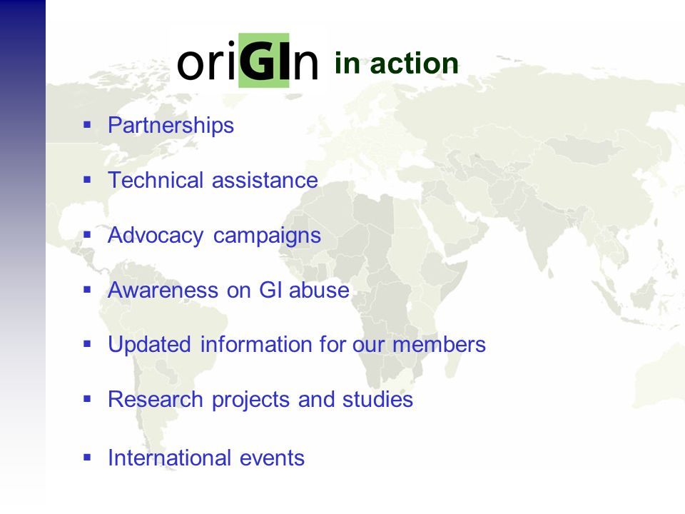 in action Partnerships Technical assistance Advocacy campaigns Awareness on GI abuse Updated information for our members Research projects and studies International events