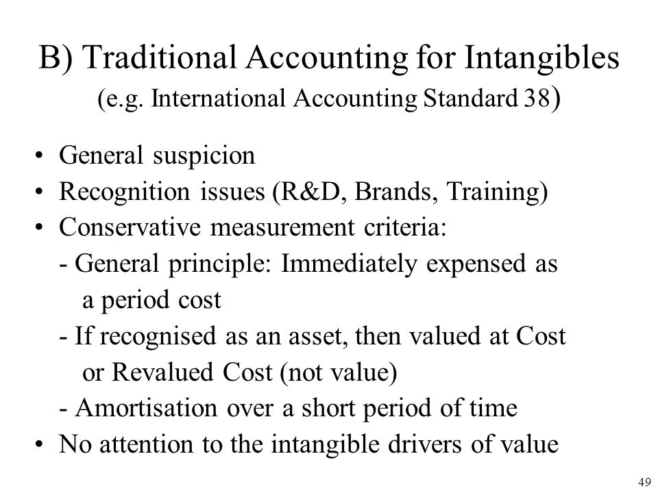 48 - ECONOMIC TRANSACTION AS THE ENGINE OF TRADITIONAL ACCOUNTING A) The Logic of Traditional Accounting - ECONOMIC TRANSACTION SETS ACCOUNTING VALUE