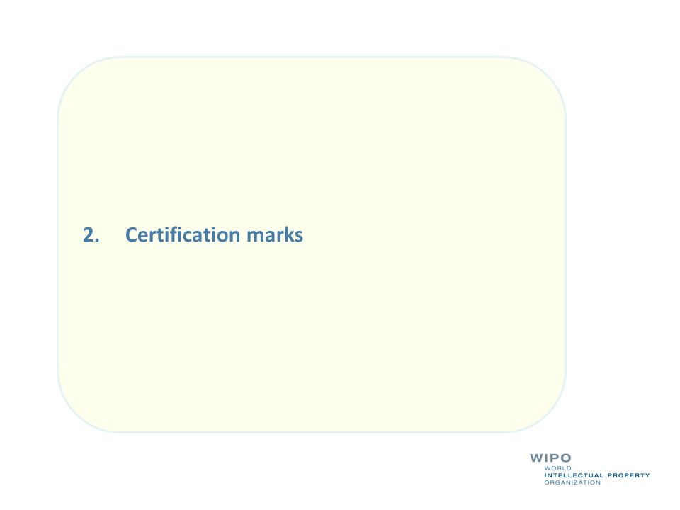 2. Certification marks