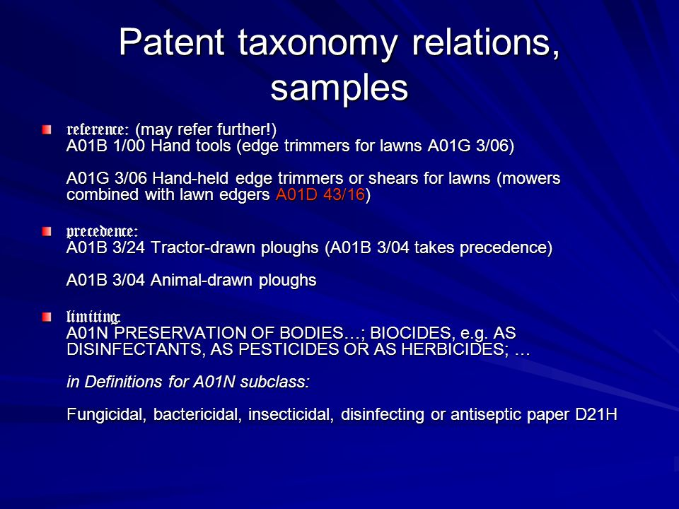 Patent taxonomy relations, samples reference: (may refer further!) A01B 1/00 Hand tools (edge trimmers for lawns A01G 3/06) A01G 3/06 Hand-held edge t