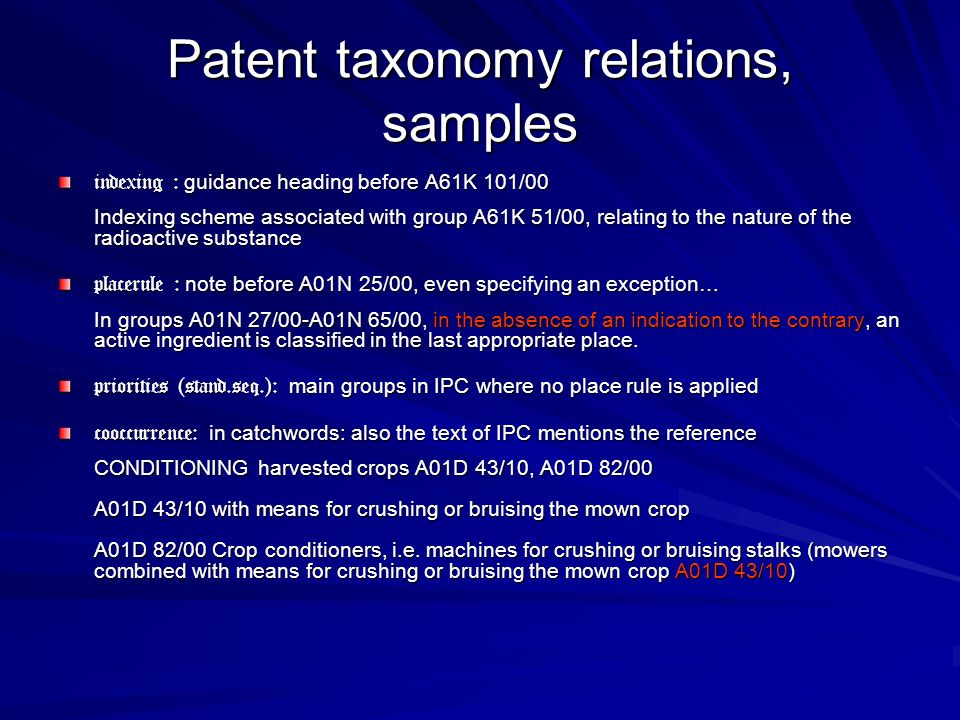 Patent taxonomy relations, samples indexing : guidance heading before A61K 101/00 Indexing scheme associated with group A61K 51/00, relating to the na
