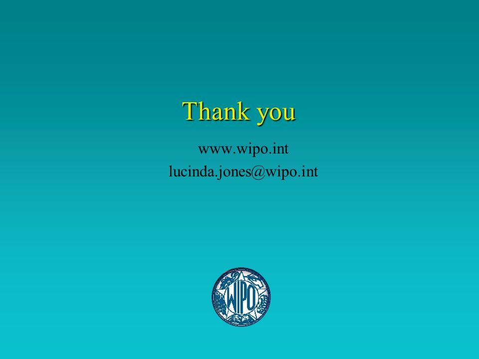 Thank you Thank you www.wipo.int lucinda.jones@wipo.int