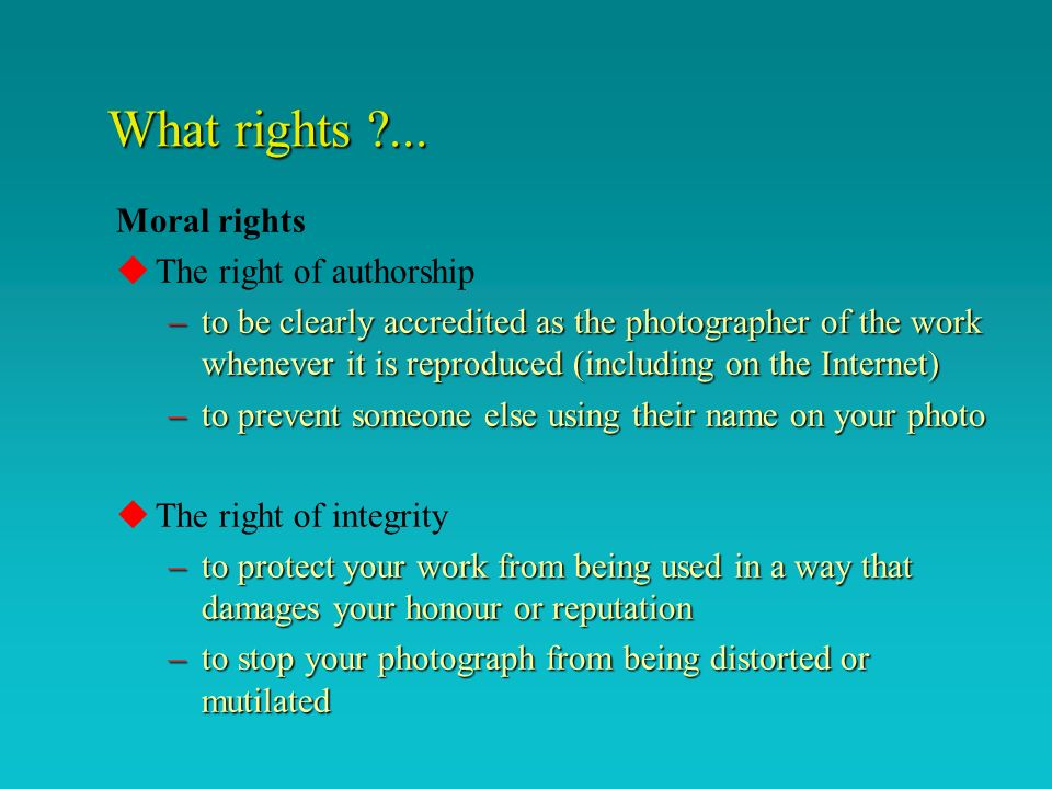 What rights ...