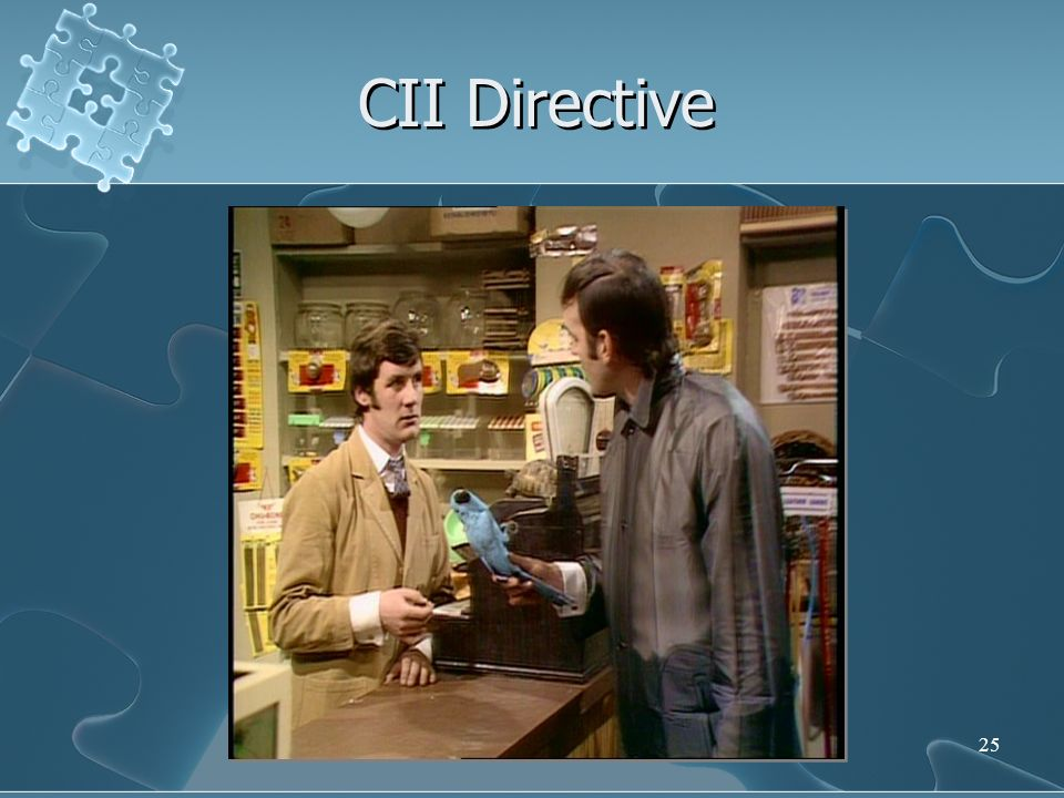 25 CII Directive