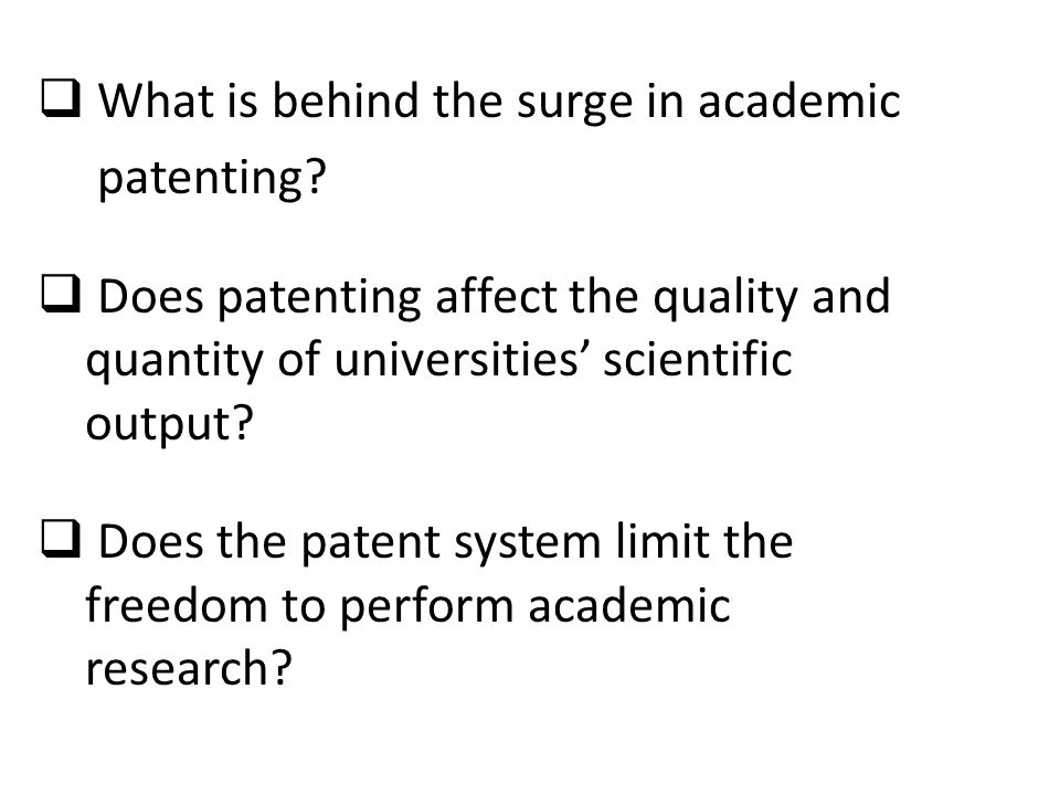 What is behind the surge in academic patenting.