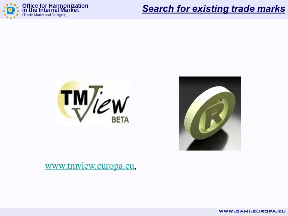 Office for Harmonization in the Internal Market (Trade Marks and Designs) Search for existing trade marks