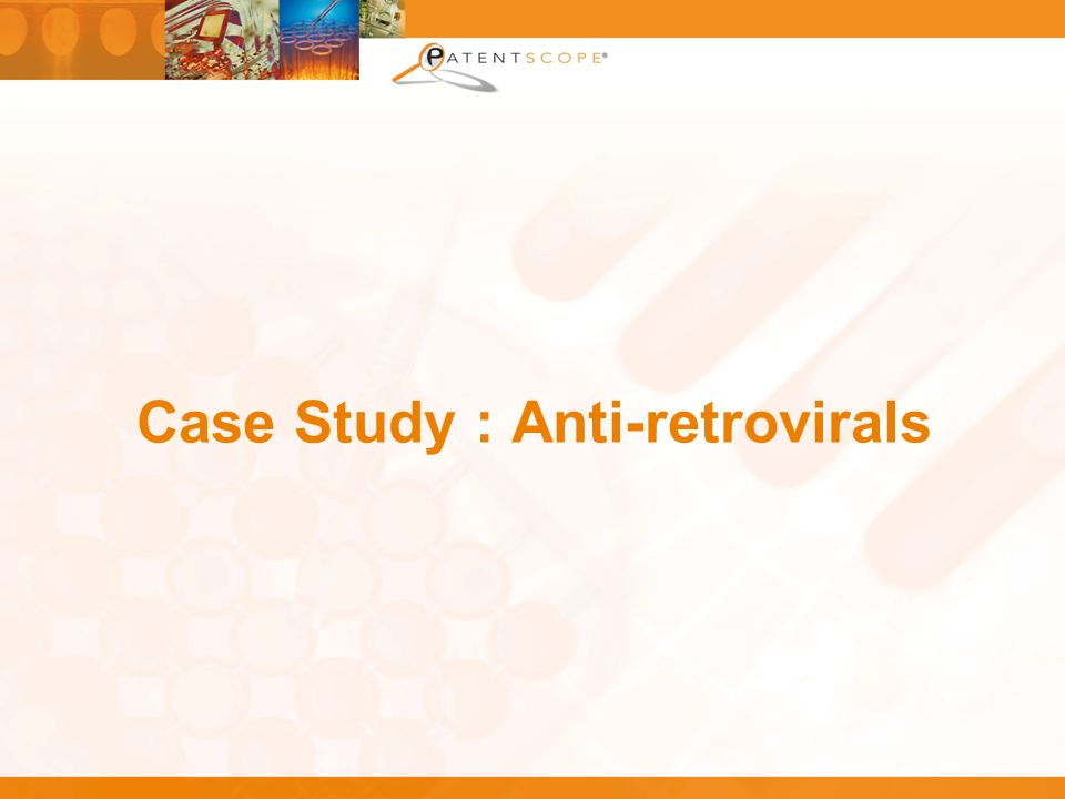 Case Study : Anti-retrovirals