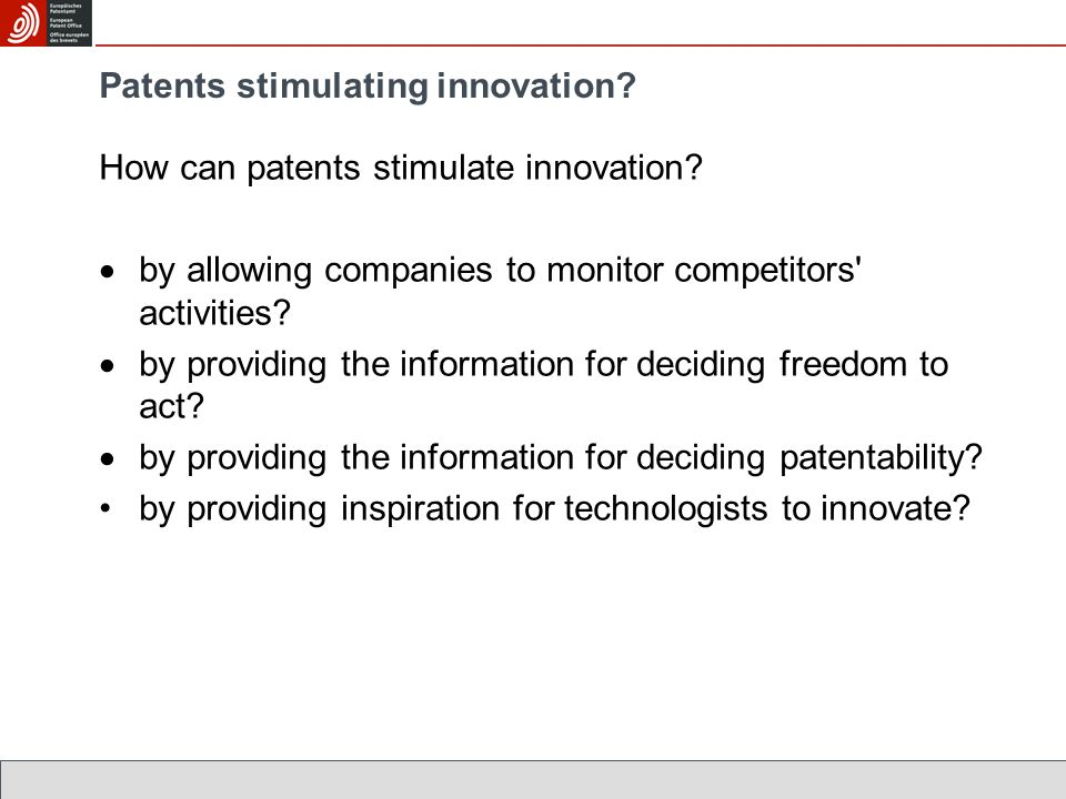 Patents stimulating innovation. How can patents stimulate innovation.