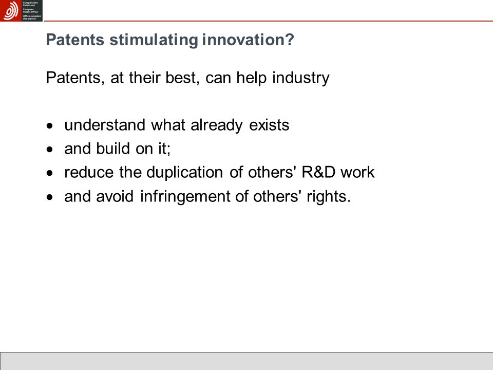 Patents stimulating innovation.