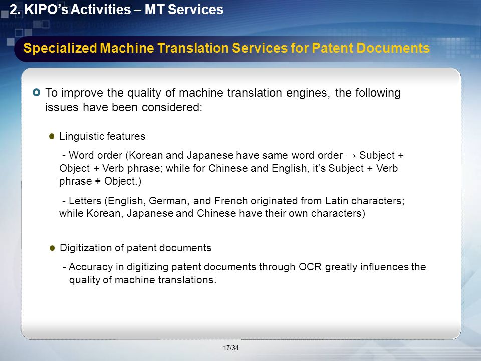 2. KIPOs Activities – MT Services Status of KIPOs MT Services ENGLISH JAPANESE KOREAN JAPANESE K2E TranslationE2K Translation K2E Translation Service