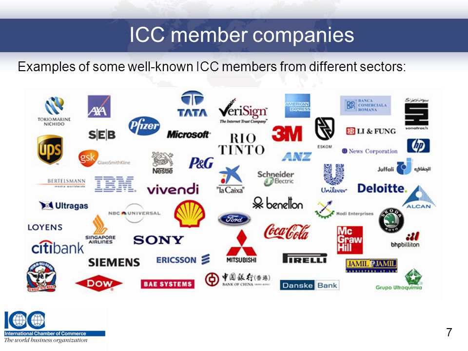 ICC member companies 7 Examples of some well-known ICC members from different sectors: