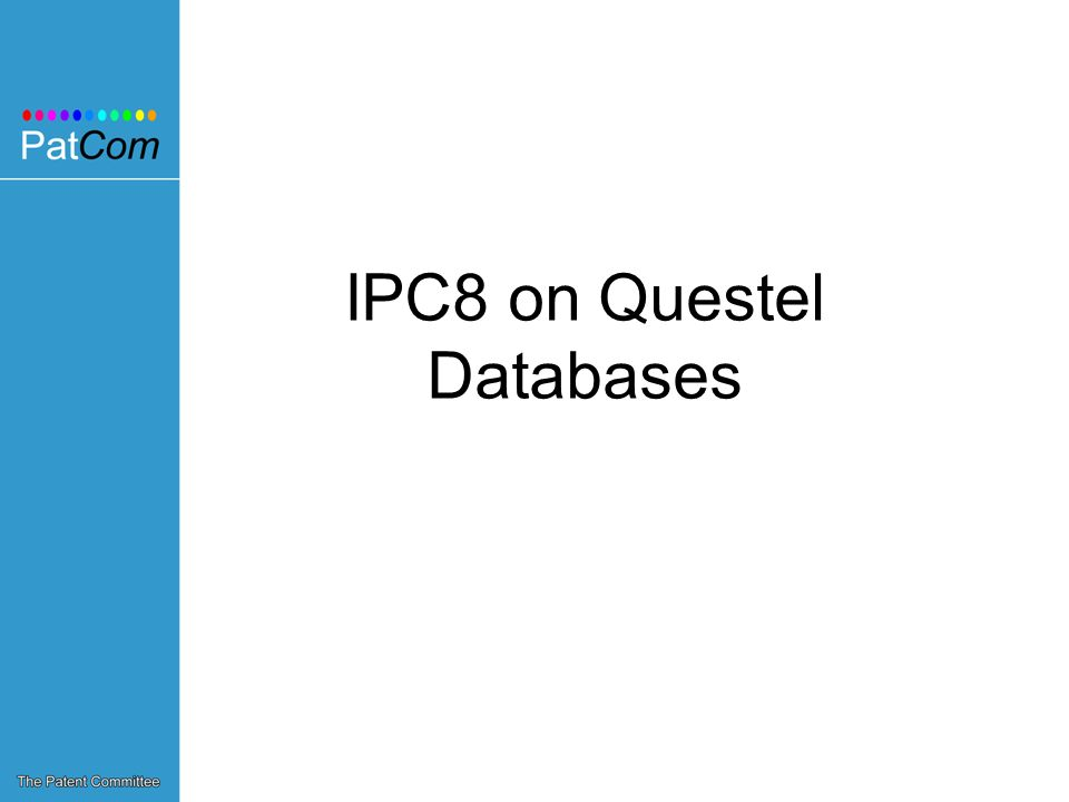 IPC8 on Questel Databases