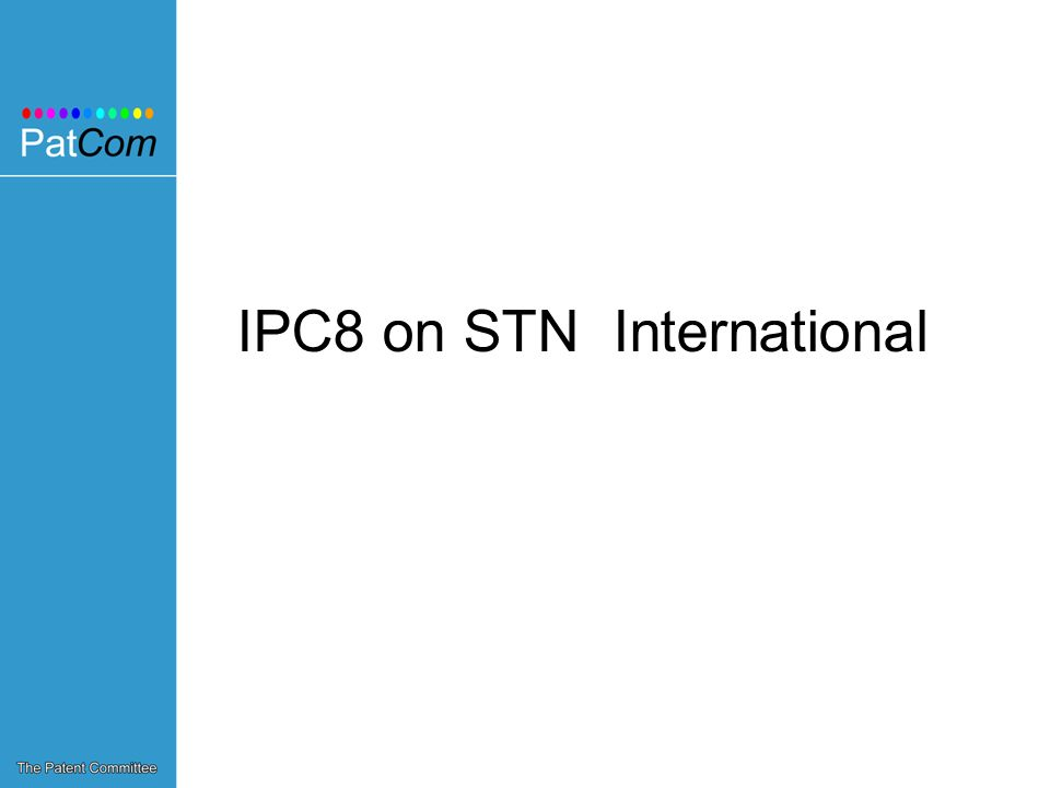 IPC8 on STN International