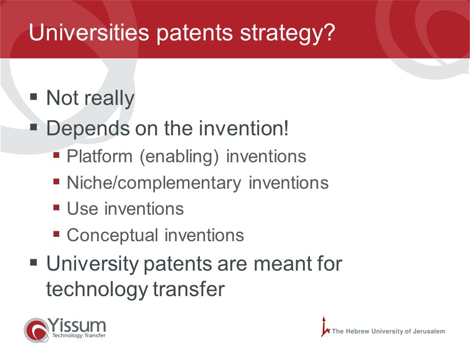 Patents use Patent strategy may be: Defensive - no intention of developing the invention, main interest: preventing others from doing so. Dominating -